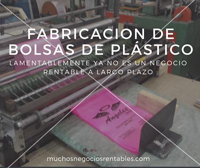 fabricación de bolsas de plástico ya no es rentable